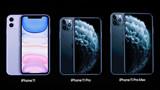 Apple: Sự khác biệt giữa ba sản phẩm iPhone 11, iPhone 11 Pro và iPhone 11 Pro Max