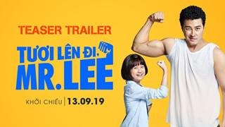 Điện ảnh Hàn đi lên trong thầm lặng, Tươi lên đi, Mr. Lee trở thành điểm sáng của phòng vé tháng 9