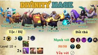 Auto Chess Mobile: Hướng dẫn đội hình Divinity Mage hủy diệt Top 1 về cuối trận