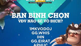 """Việt Nam đã chọn ra đại diện duy nhất tham dự giải đấu Auto Chess """"triệu đô"""" tại Thượng Hải"""