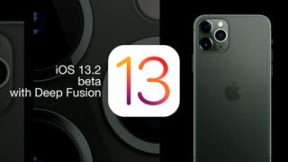 Apple vừa phát hành bản beta 4 dành cho iOS/ iPad/ tvOS 13.2 và bản beta 5 cho watchOS 6.1