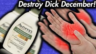 Destroy Dick December là gì - Thử thách dành cho những người chiến thắng No Nut November