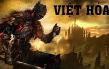 Dark Soul 3 Việt Hóa bất ngờ bị chỉ trích dữ dội vì....dùng quá nhiều từ Hán Việt