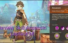 Laplace M - Cách tăng kỹ năng Assassin, Ninja, Asura giúp PVP và PVE hiệu quả
