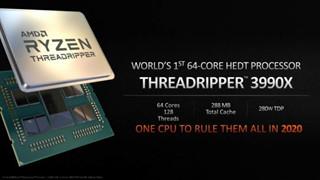 Quái vật AMD Ryzen Threadripper 3990X 64 lõi và 128 luồng, ấn định ngày ra mắt