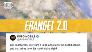 PUBG Mobile: Tencent thông báo Erangel 2.0 sẽ được cập nhật khá trễ