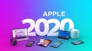 Tỏng hợp những sản phẩm sẽ được Apple ra mắt trong năm 2020