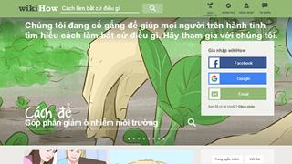 Wikihow là gì ? Website bổ ích hướng dẫn tất cả mọi thứ trên thế giới đang hot trong giới trẻ ngày nay
