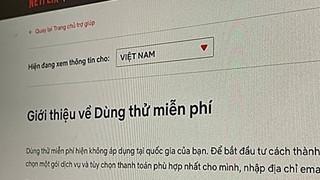 Netflix dừng chính sách xem thử miễn phí ở Việt Nam