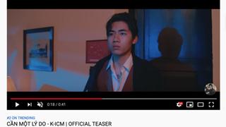 """Teaser của K-ICM lên thẳng top 2 trending sau 12 tiếng với lượng dislike gấp 10 lần like, toàn bộ bình luận chỉ có... """"From Jack With Love"""""""