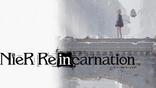 NieR Re[in]carnation - Tựa game mobile nhập vai thuộc dòng NieR đầu tiên vừa được hé lộ