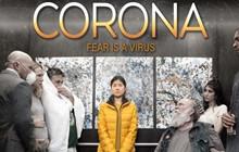 Bộ phim đầu tiên trên thế giới về đại dịch Covid-19 đang gây sốt: Khi nỗi sợ cũng chính là virus
