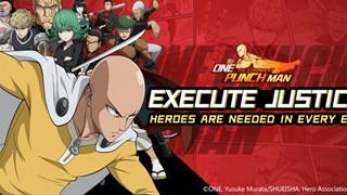 One Punch Man: The Strongest mở cửa server Đông Nam Á, hứa hẹn game đúng chất anime