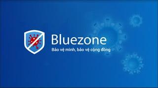 Cách tải Ứng dụng Bluezone: Đột phá trong sử dụng công nghệ chống dịch Covid-19