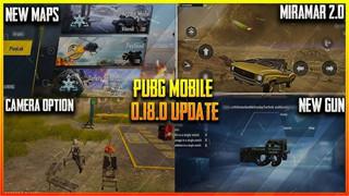 PUBG Mobile: Ngày phát hành, nội dung và mọi thứ bạn cần biết về bản cập nhật 0.18
