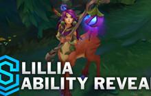 LMHT - Chi tiết bộ kỹ năng của Lillia - Tướng đi rừng hoàn toàn mới