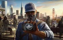 Ubisoft mở tặng bom tấn Watch Dogs 2 hoàn toàn miễn phí cho mọi game thủ