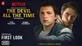[HOT] Bom tấn The Devil All The Time của Netflix gây sốt khi quy tụ cả Spider-Man và Batman