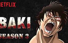 Quá ăn khách, Netflix bật đèn xanh cho anime Baki season 3: Son Of Orge