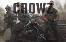 CROWZ - Dự án FPS mới nhất của cha để Biệt Đội Thần Tốc trở lại làng game