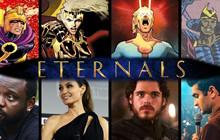 Những điều bạn cần biết về chủng tộc Eternals