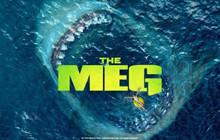 The Meg: Bom tấn cá mập siêu bạo chúa sắp sửa quay phần tiếp theo