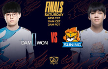 LMHT: Lịch thi đấu trận Chung kết của CKTG 2020 giữa Suning Gaming và DAMWON Gaming