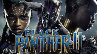 Black Panther 2 hé lộ nhân vật phản diện, dự kiến bấm máy giữa năm 2021