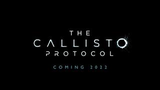 """The Callisto Protocol liệu có thể là """"Dead Space 4"""" mà chúng ta mong đợi?"""