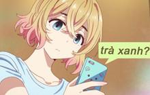 """5 """"Em Gái Trà Xanh"""" chuyên phá quấy tình cảm người khác trong thế giới manga/anime"""