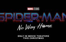 Spider-Man: No Way Home - chính thức ra mắt với khán giả vào cuối năm 2021