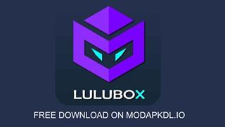 Lulubox - Ứng dụng Hack Mod skin và tiền cho nhiều trò chơi mobile khác nhau