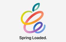"""Apple: Thời gian bắt đầu sự kiện """"Spring Loaded"""" và rò rỉ hình ảnh iMac trước thềm ra mắt"""