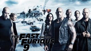 """Fast & Furious 9: Đạt doanh thu """"khủng"""" ngay trong tuần đầu ra rạp giữa mùa dịch"""