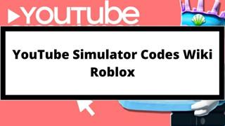 Tổng hợp Giftcode Youtube Simulator mới nhất tháng 7 năm 2021 và cách nhập
