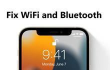 Cách khắc phục sự cố WiFi và Bluetooth sau khi nâng cấp lên iOS 15