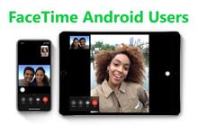 Cách mời người dùng Android tham gia cuộc gọi FaceTime trên iOS 15