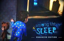 Epic Games chuẩn bị tặng miễn phí Among The Sleep - Tựa game kinh dị rùng rợn đáng trải nghiệm