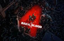 Back 4 Blood đạt lượng người chơi ấn tượng sau vài ngày ra mắt, liệu đã đủ để so sánh với huyền thoại Left 4 Dead?
