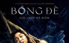 Bóng đè: Phim kinh dị Việt đầu tiên chốt ngày ra rạp sau dịch